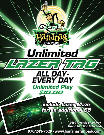 Unlimited Lazer Tag Flyer | Bananas Fun Park - Grand Junction, CO